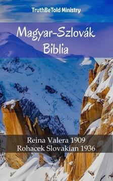 TruthBeTold Ministry, Joern Andre Halseth, Gáspár Károli - Magyar-Szlovák Biblia [eKönyv: epub, mobi]