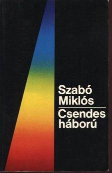 Szabó Miklós - Csendes háború [antikvár]