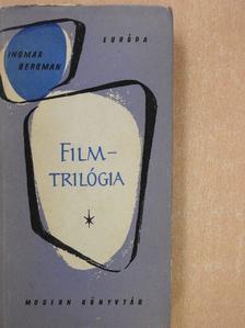 Ingmar Bergman - Filmtrilógia [antikvár]