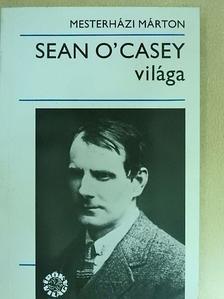 Mesterházi Márton - Sean O'Casey világa [antikvár]