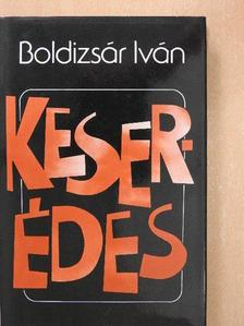 Boldizsár Iván - Keser-édes [antikvár]