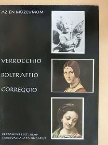 Prokopp Mária - Verrocchio, Boltraffio, Correggio [antikvár]