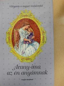 Áprily Lajos - Arany-ima az én anyámnak [antikvár]