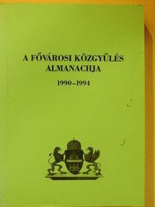 Fehér Eszter - A Fővárosi Közgyűlés Almanachja 1990-1994 [antikvár]