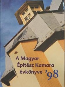 Balogh Balázs - A Magyar Építész Kamara évkönyve '98 [antikvár]