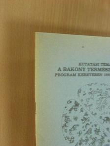 Dr. Tóth Sándor - Kutatási témák a Bakony természeti képe program keretében 1986 folyamán [antikvár]