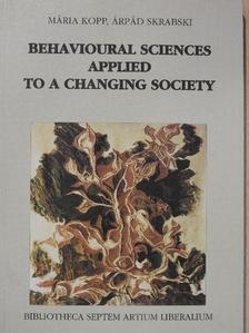 Kopp Mária - Behavioural Sciences Applied to a Changing Society [antikvár]