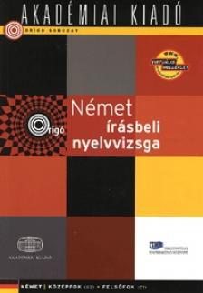 4000008933 - Origó - Német írásbeli nyelvvizsga - közép- és felsőfok (virtuális melléklettel)