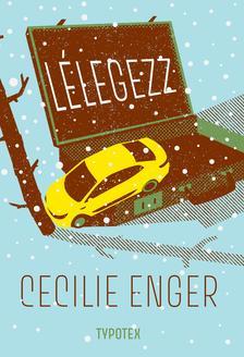 Cecilie Enger - Lélegezz