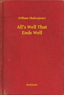 William Shakespeare - Alls Well That Ends Well [eKönyv: epub, mobi]