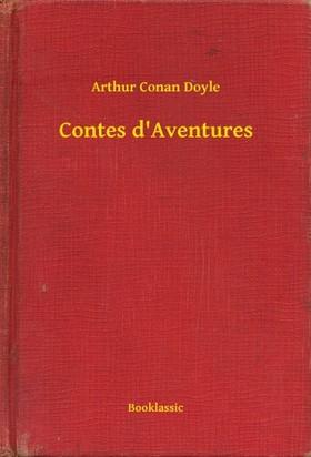 Arthur Conan Doyle - Contes d Aventures [eKönyv: epub, mobi]