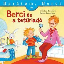 Christian Tielmann - Berci és a tetűriadó- Barátom, Berci