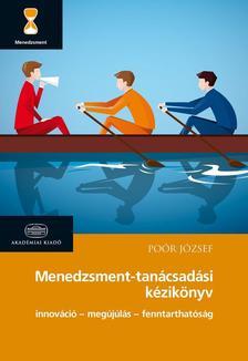 Poór József - Menedzsment-tanácsadási kézikönyv 2016