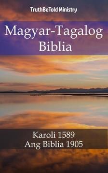 TruthBeTold Ministry, Joern Andre Halseth, Gáspár Károli - Magyar-Tagalog Biblia [eKönyv: epub, mobi]