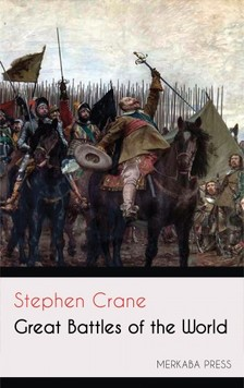 CRANE STEPHEN - Great Battles of the World [eKönyv: epub, mobi]