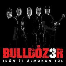 Bulldózer - Bulldózer - Időn és álmokon túl (CD)