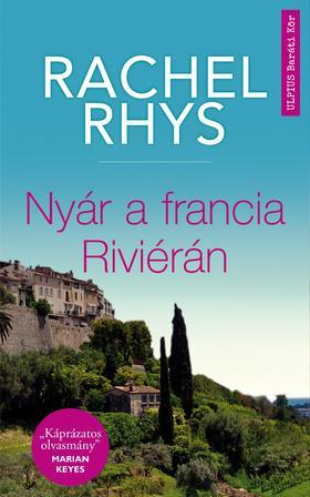 Rachel Rhys - Halálos örökség - Francia Riviera, 1948