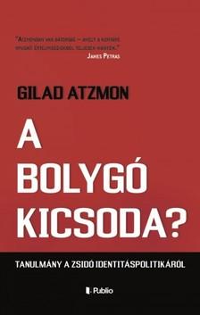 GILAD ATZMON - A bolygó kicsoda? - Tanulmány a zsidó identitáspolitikáról [eKönyv: epub, mobi]