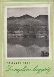 Tamaskó Ödön - Zempléni hegység [antikvár]