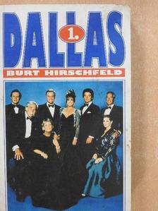 Burt Hirschfeld - Dallas 1. [antikvár]