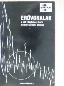 Csernohorszky Vilmos - Erővonalak a két világháború közti magyar szellemi életben [antikvár]