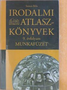 Somos Béla - Irodalmi atlaszkönyvek 9. [antikvár]
