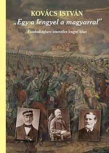 """Kovács István - """"Egy a lengyel a magyarral"""" [antikvár]"""