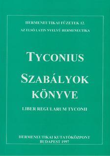 Fabiny Tibor - Tyconius: Szabályok könyve [antikvár]