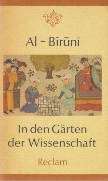 Al-Biruni - In den Gärten der Wissenschaft [antikvár]