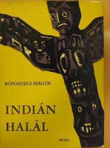 Rónaszegi Miklós - Indián halál [antikvár]