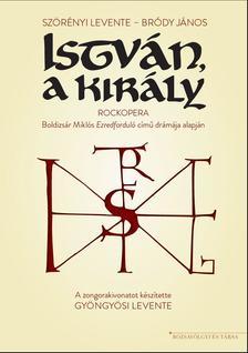 Szörényi Levente - Bródy János - István, a király - kotta