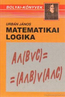 Urbán János - Matematikai logika [antikvár]