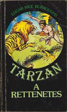 Edgar Rice Burroughs - Tarzan a rettenetes [antikvár]
