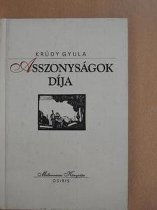 Krúdy Gyula - Asszonyságok díja [antikvár]