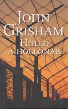 John Grisham - Holló a hollónak [antikvár]