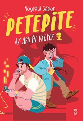 NÓGRÁDI GÁBOR - PetePite - Az apu én vagyok