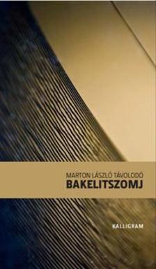 Marton László Távolodó - Bakelitszomj