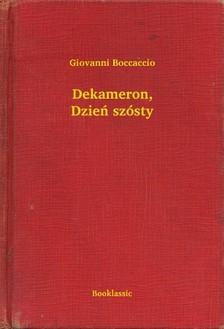 Giovanni Boccaccio - Dekameron, Dzieñ szósty [eKönyv: epub, mobi]