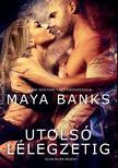 Maya Banks - Utolsó lélegzetig