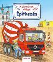 Susanne Gernhäuser - A járművek világa - Építkezés