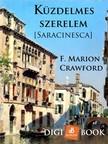 Crawford, F. Marion - Küzdelmes szerelem (Saracinesca) [eKönyv: epub, mobi]