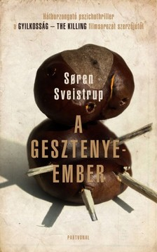 Soren Sveistrup - A gesztenyeember [eKönyv: epub, mobi]