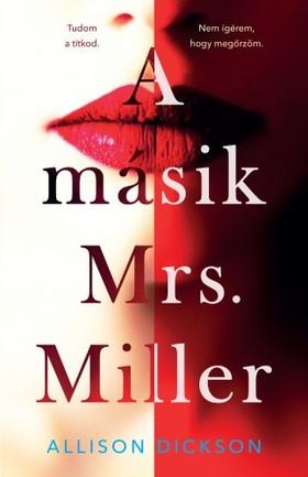 Dickson, Allison - A másik Mrs. Miller [eKönyv: epub, mobi]