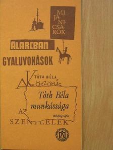 Gyuris György - Tóth Béla munkássága [antikvár]