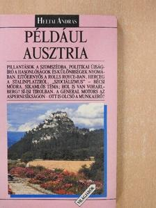 Heltai András - Például Ausztria [antikvár]