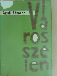 Sásdi Sándor - Városszélen [antikvár]