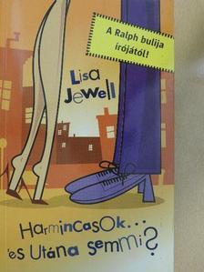 Lisa Jewell - Harmincasok... és utána semmi? [antikvár]