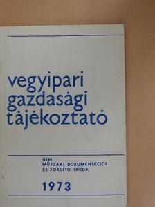 Dr. Hartwig István - Vegyipari Gazdasági Tájékoztató 1973/6. [antikvár]