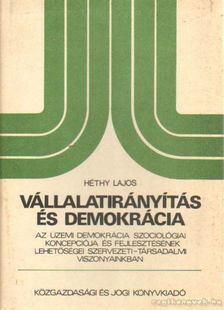 Héthy Lajos - Vállalatirányítás és demokrácia [antikvár]