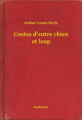 Arthur Conan Doyle - Contes d entre chien et loup [eKönyv: epub, mobi]